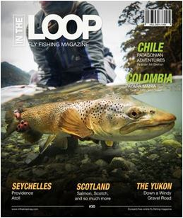 In the Loop Fly Fishing Magazine - Issue 30